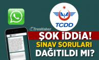 TCDD'de ŞOK İddia! Sınav soruları dağıtıldı mı?