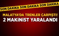 Malatya'da trenler çarpıştı! 2 Makinist yaralandı