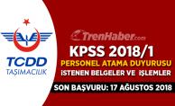 TCDD Taşımacılık KPSS 2018/1 Tercihleri ile Atama Duyurusu