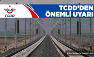 TCDD'den Yüksek Gerilim İkazı