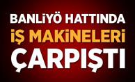 bİstanbul#39;da banliyö hattında iş makineleri çarpıştı!/b