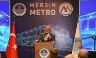 Mersin Metrosu'nun Tanıtım Toplantısı Gerçekleştirildi