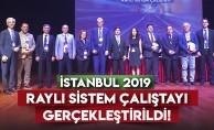 İstanbul'un raylı sistemleri masaya yatırıldı!